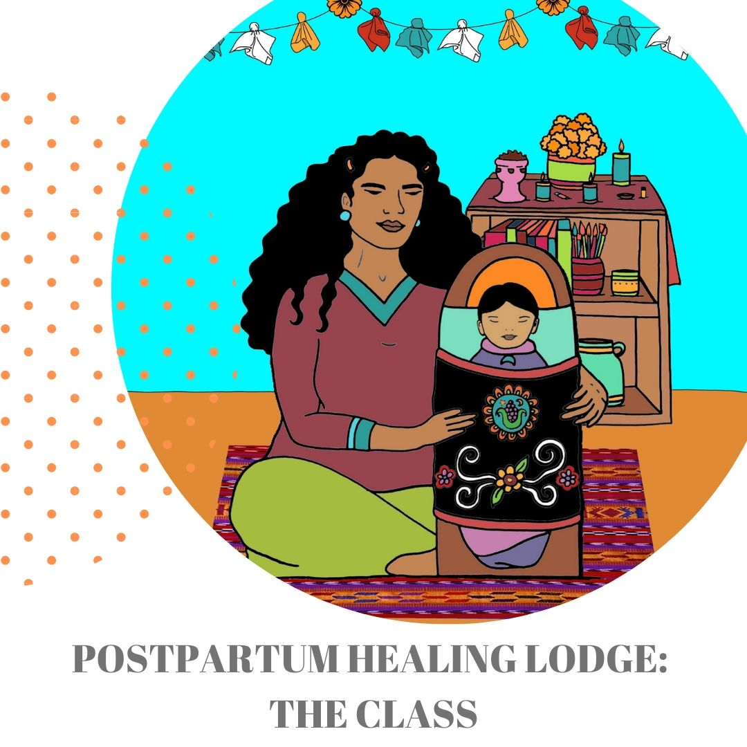 Postpartum Healing Lodge